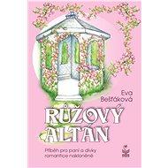 Růžový altán - Elektronická kniha