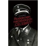 """Rodokmen nacistických """"celebrit"""" - Elektronická kniha"""