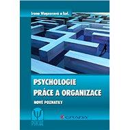 Psychologie práce a organizace - Elektronická kniha