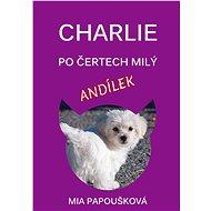 Charlie, po čertech milý andílek - Elektronická kniha