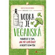 Vodka je veganská - Elektronická kniha