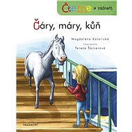 Čteme s radostí – Čáry, máry, kůň - Elektronická kniha