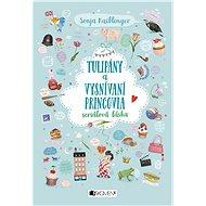 Tulipány a vysnívaní princovia (SK) - Elektronická kniha