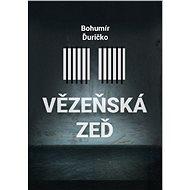 Vězeňská zeď - Elektronická kniha