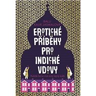 Erotické příběhy pro indické vdovy - Elektronická kniha