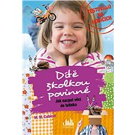 Dítě školkou povinné - Jak nacpat věci do tatínka - Elektronická kniha