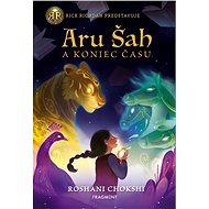 Aru Šah a koniec času (SK) - Elektronická kniha