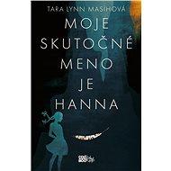 Moje skutočné meno je Hanna (SK) - Elektronická kniha