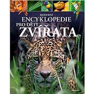 Moderní encyklopedie pro děti - Zvířata - Elektronická kniha