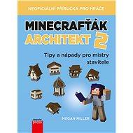 Minecrafťák architekt 2 - Elektronická kniha