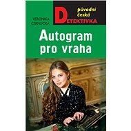 Autogram pro vraha - Elektronická kniha