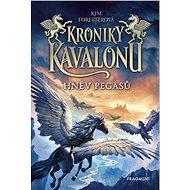 Kroniky Kavalonu - Hněv pegasů - Elektronická kniha