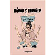 Mámou s humorem - Elektronická kniha