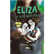 Eliza a její nestvůry - Elektronická kniha