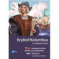 Kryštof Kolumbus A1/A2 - Elektronická kniha