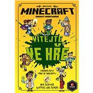 Minecraft Kroniky Woodswordu 1 - Vítejte ve hře! - kolektiv, 144 stran