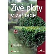 Živé ploty v zahradě - Elektronická kniha
