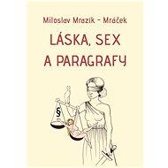 Láska, sex a paragrafy - Elektronická kniha