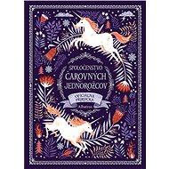 Spoločenstvo čarovných jednorožcov - Elektronická kniha