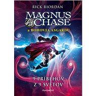 Magnus Chase – 9 príbehov z 9 svetov - Elektronická kniha