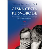Česká cesta ke svobodě - Elektronická kniha