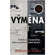 Výměna - Rebecca Fleet, 280 stran