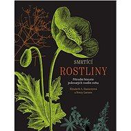 Smrtící rostliny - Elektronická kniha