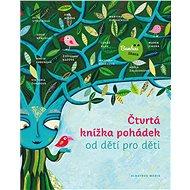 Čtvrtá knížka pohádek od dětí pro děti - Elektronická kniha