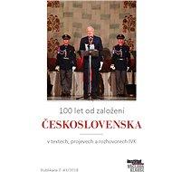 100 let od založení Československa - Elektronická kniha