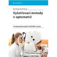 Vyšetřovací metody v optometrii - Elektronická kniha
