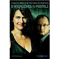 S androidkou v posteli - Elektronická kniha