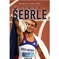 Roman Šebrle, biografie - Elektronická kniha