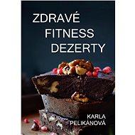 Zdravé fitness dezerty - Elektronická kniha