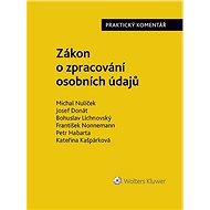 Zákon o zpracování osobních údajů (110/2019 Sb.). Praktický komentář - Elektronická kniha