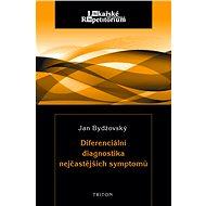 Diferenciální diagnostika nejčastějších symptomů - Elektronická kniha