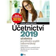 Účetnictví 2019, učebnice pro SŠ a VOŠ - Elektronická kniha
