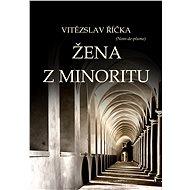 Žena z minoritu - Elektronická kniha