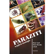 Paraziti a jejich biologie - Elektronická kniha