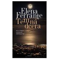 Temná dcera - Elena Ferrante, 208 stran