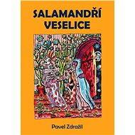Salamandří veselice - Elektronická kniha