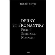 Dějiny rané romantiky - Elektronická kniha