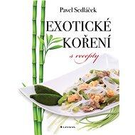 Exotické koření s recepty - Elektronická kniha