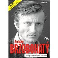 Radoslav Brzobohatý – chlap se širokým srdcem - Elektronická kniha