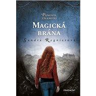 Panovo znamení – Magická brána - Sandra Regnier, 224 stran