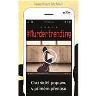 #Murdertrending - Elektronická kniha