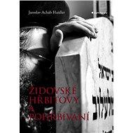 Židovské hřbitovy a pohřbívání - Elektronická kniha