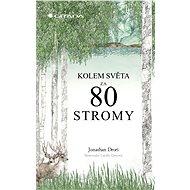 Kolem světa za 80 stromy - Elektronická kniha