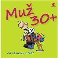 Muž 30+ - Elektronická kniha