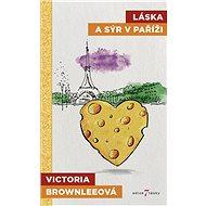 Láska a sýr v Paříži - Elektronická kniha