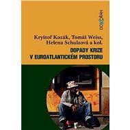 Dopady krize v euroatlantickém prostoru - Elektronická kniha